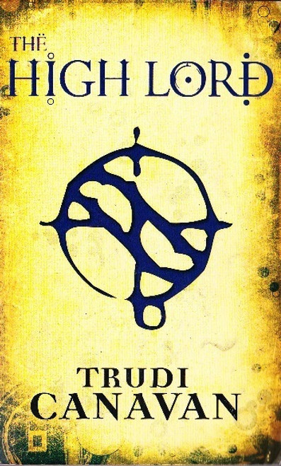 Canavan, Trudi / The High Lord ( Black Magician Trilogy, Book 3)
