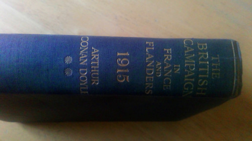 Doyle, Arthur Conan - The British Campaign in France and Flanders 1915 - HB - 2nd Printing - WW1