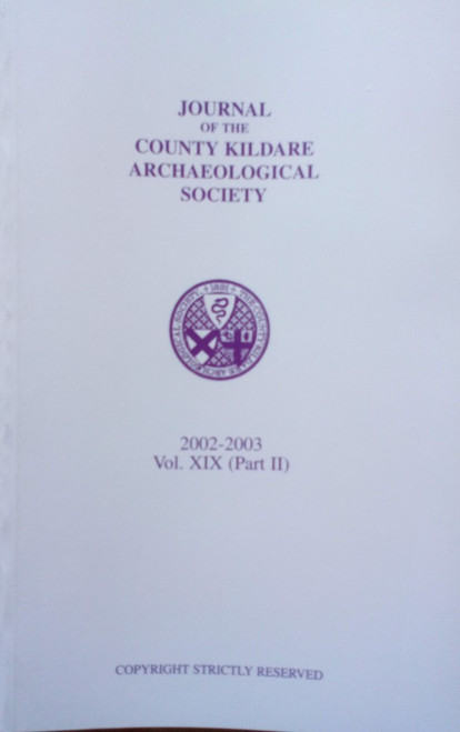 Gillespie, Raymond ( Editor) - Journal of the County Kildare Archaeological Society - 2002-2003 ( Vol XIX,  Part 2 ) - PB - Local History