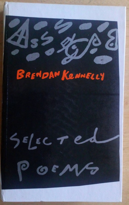 Kennelly, Brendan - Selected Poems - HB SIGNED NUMBERED EDITION - 1985