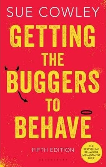 Cowley, Sue / Getting the Buggers to Behave (Large Paperback)