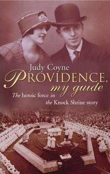 Coyne, Dame Judy / Providence My Guide (Large Paperback)