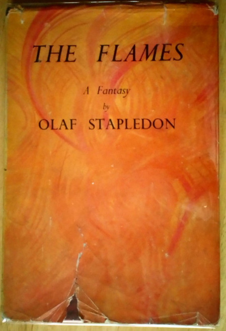 Stapledon, Olaf - The Flames : A Fantasy - HB -1947 - UK 1st Edition