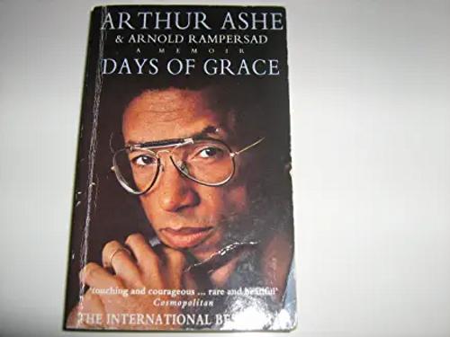 Ashe, Arthur / Days of Grace : A Memoir