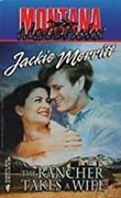 Merritt, Jackie / Montana Mavericks #05 : The Rancher Takes a Wife