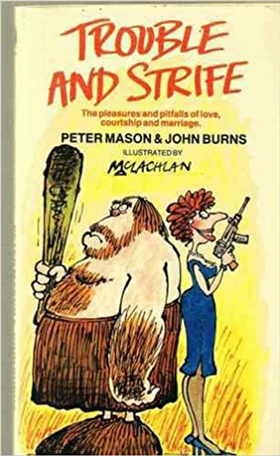 Mason, Peter / Trouble and Strife