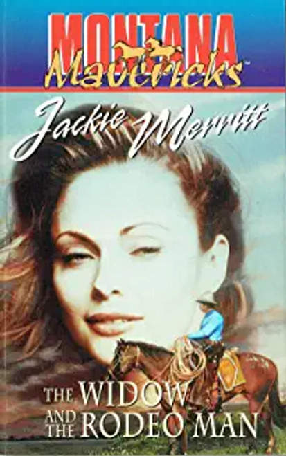Merritt, Jackie / The Widow And The Rodeo Man