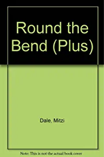 Mitzi, Dale / Round the Bend