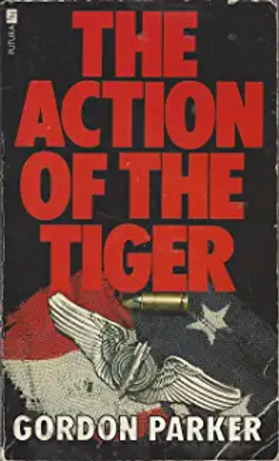 Parker, Gordon / The action of the tiger