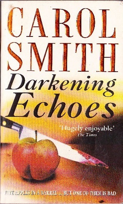Smith, Carol / Darkening Echoes