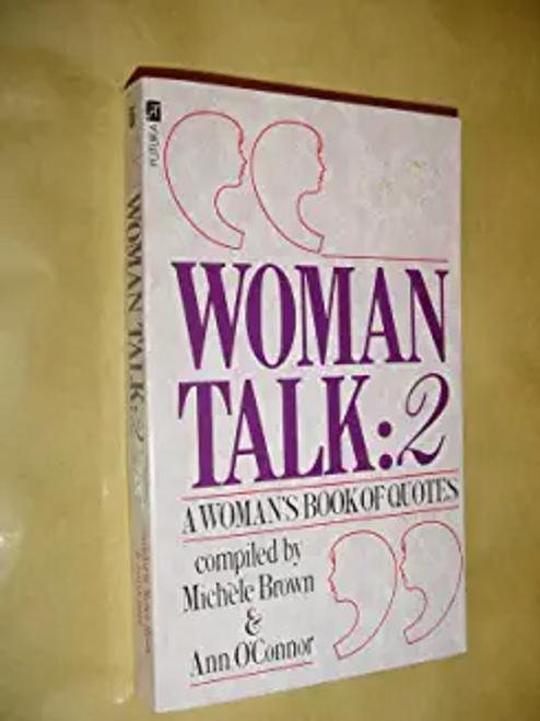 Brown, Michele / Woman Talk: v. 2