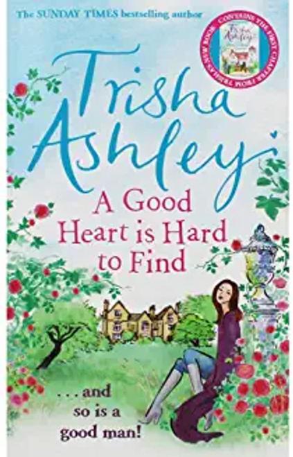 Ashley, Trisha / A Good Heart is Hard to Find