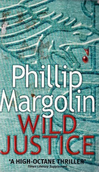 Margolin, Phillip / Wild Justice
