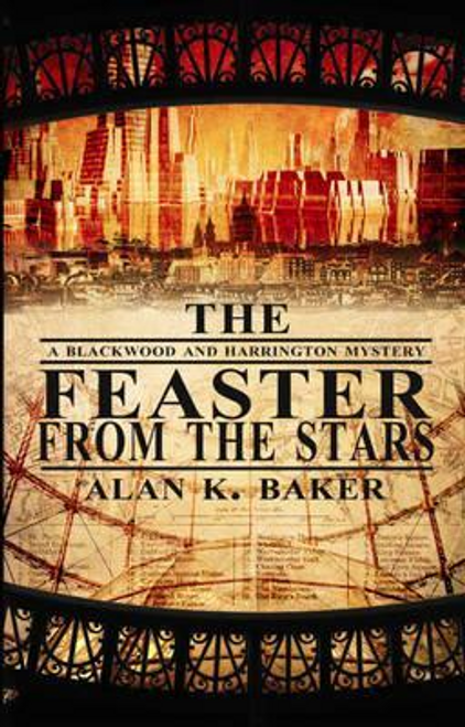 Baker, Alan K. / The Feaster From The Stars