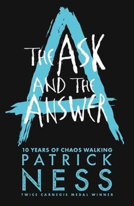 Ness, Patrick - The Ask and the Answer ( Chaos Walking Trilogy - Book 2 ) - BRAND NEW