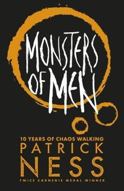 Ness, Patrick - Monsters of Men ( Chaos Walking Trilogy - Book 3 ) - PB - BRAND NEW