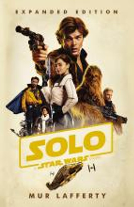 Lafferty, Mur - Solo : A Star Wars Story - PB - BRAND NEW ( Film Novelization)