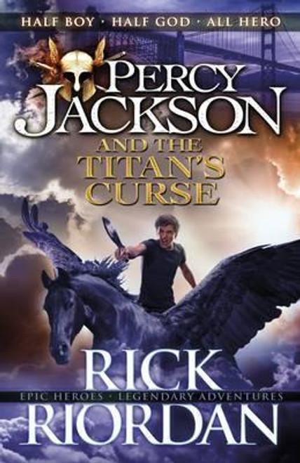 Riordan, Rick - The Titan's Curse - BRAND NEW PB ( Percy Jackson and the Olympians : Book 3 )