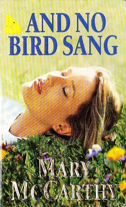 McCarthy, Mary / And No Bird Sang