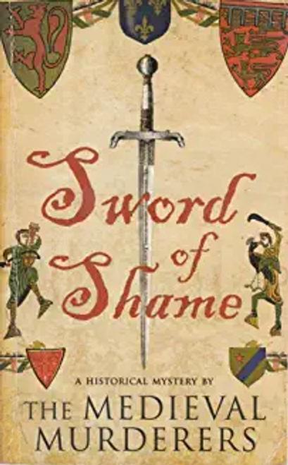 Murderers, Medieval / Sword of Shame