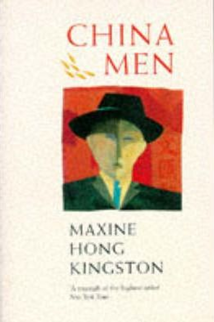 Kingston, Maxine Hong / China Men