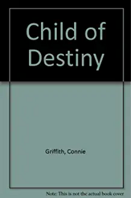 Griffith, Connie / Child of Destiny
