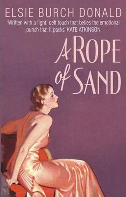 Donald, Elsie Burch / A Rope Of Sand