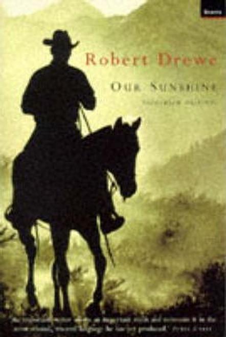 Drewe, Robert / Our Sunshine