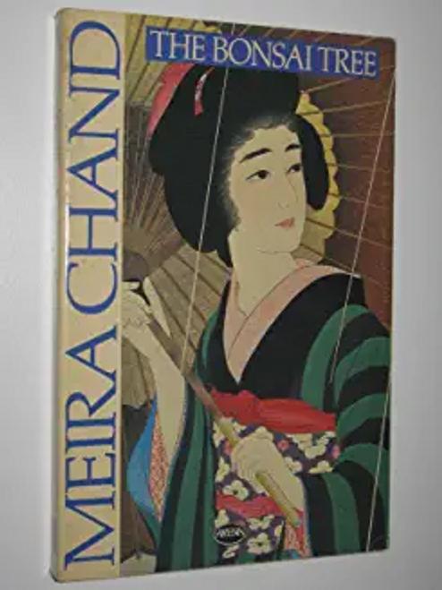Chand, Meira / The Bonsai Tree