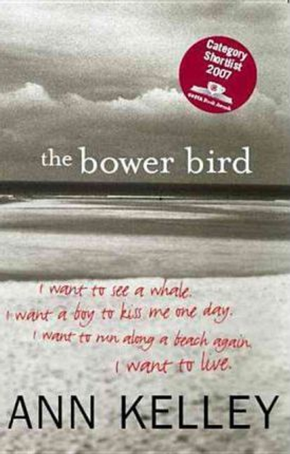 Kelley, Ann / The Bower Bird
