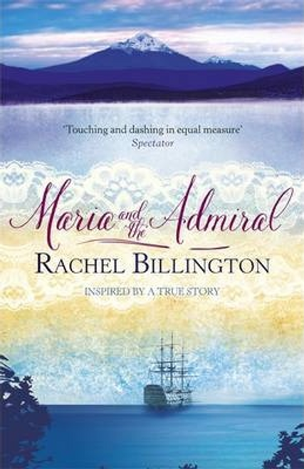 Billington, Rachel / Maria and the Admiral