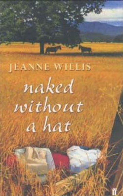 Willis, Jeanne / Naked without a Hat