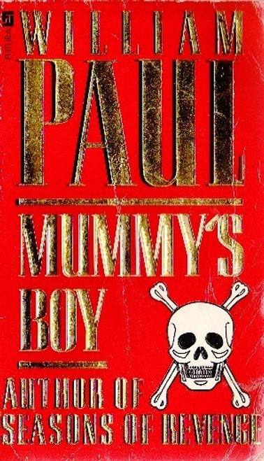 Paul, William / Mummy's Boy