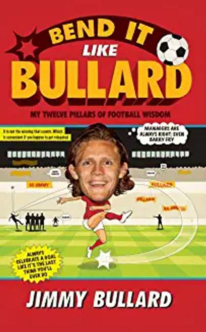 Bullard, Jimmy / Bend It Like Bullard