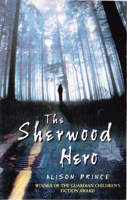 Prince, Alison / The Sherwood Hero