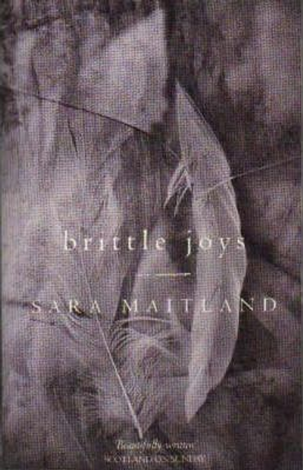 Maitland, Sara / Brittle Joys