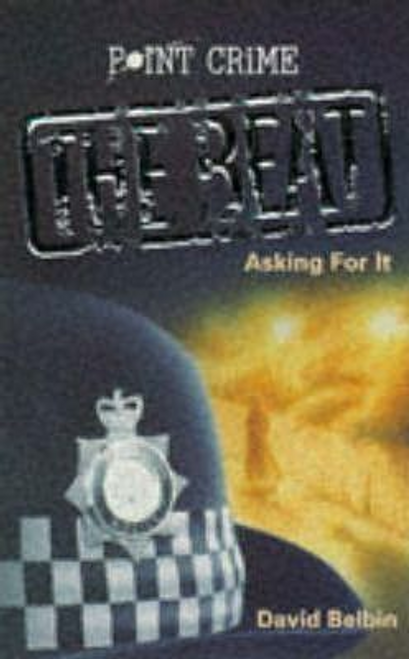 Belbin, David / Asking for it