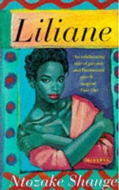 Shange, Ntozake / Liliane : Resurrection of the Daughter
