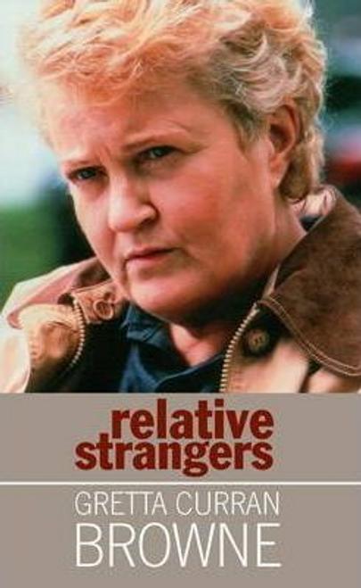 Browne, Gretta Curran / Relative Strangers