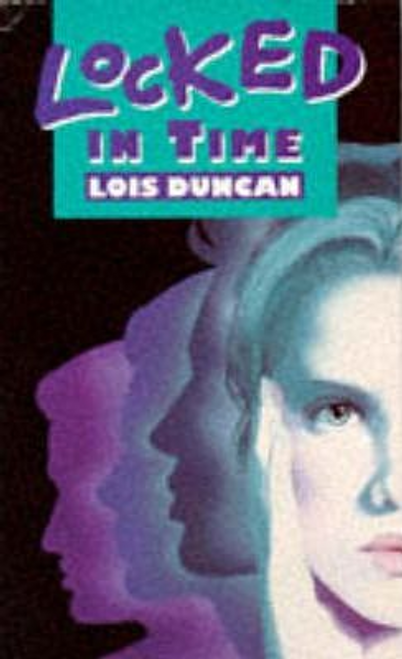 Duncan, Lois / Locked in Time