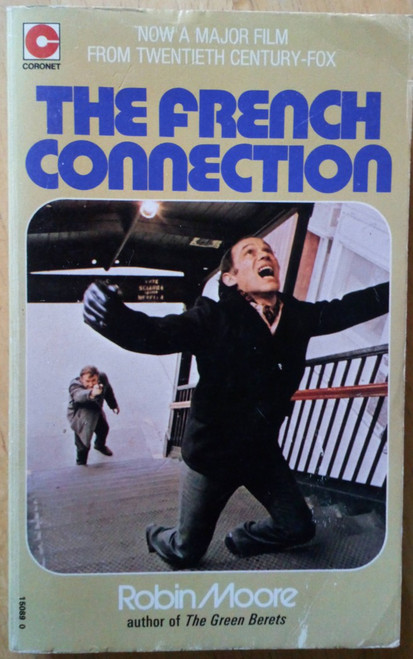 Moore, Robin - The French Connection ( Film Tie in Edition) - Vintage PB