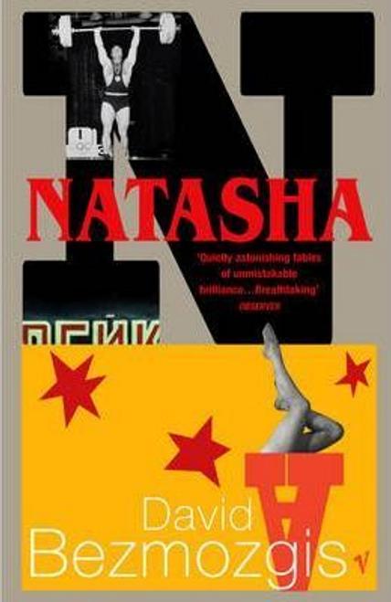 Bezmozgis, David / Natasha and Other Stories