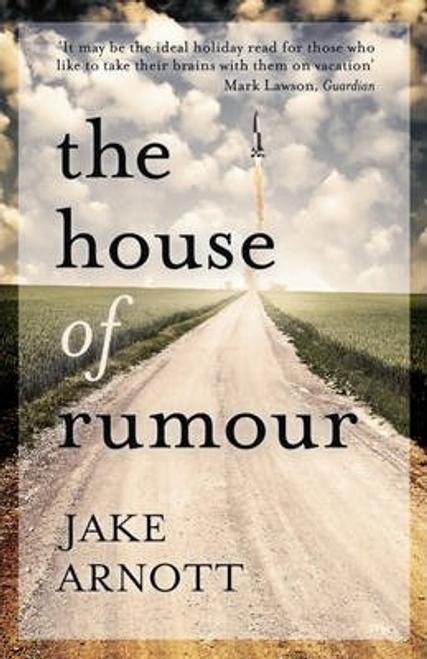 Arnott, Jake / The House of Rumour