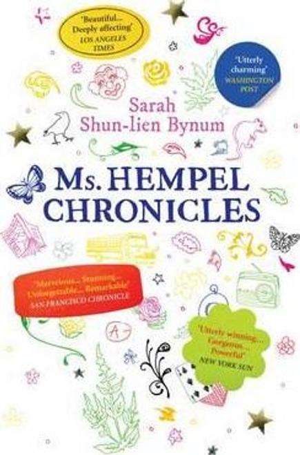Bynum, Sarah Shun-Lien / Ms Hempel Chronicles