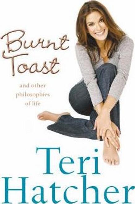Hatcher, Teri / Burnt Toast