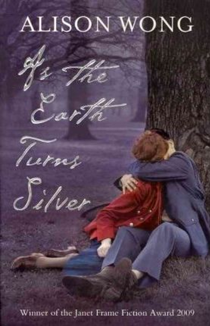 Wong, Alison / As the Earth Turns Silver