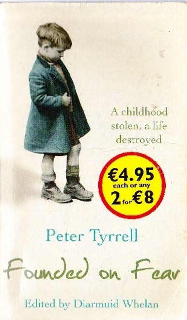Tyrrell, Peter / Founded on Fear