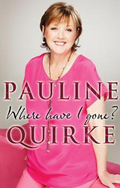 Quirke, Pauline / Where Have I Gone?