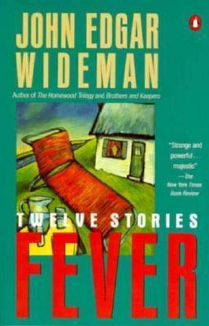 Wideman, John Edgar / Wideman John Edgar : Fever: Twelve Stories