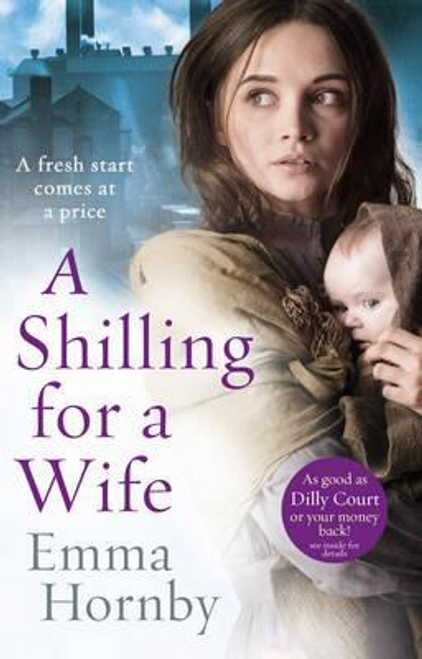 Hornby, Emma / A Shilling for a Wife